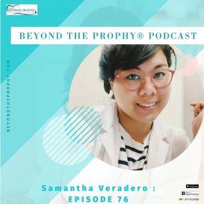 Beyond the Prophy Podcast - Samantha Verdadero